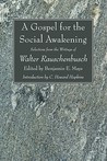 ... Social Awakening: Selections from the Writings of Walter Rauschenbusch