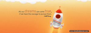Dreams Come True Quotes Facebook Timeline Cover