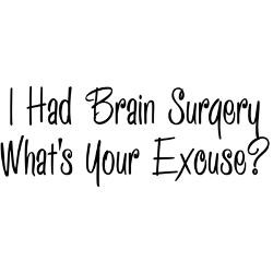 had_brain_surgery_whats_your_excuse_thermos_foo.jpg?color=Black ...