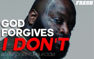 Rick Ross Quotes