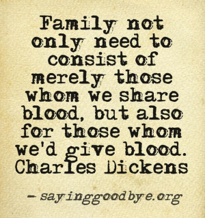 Disney Quotes About Family Family-blood-dickens-quote-
