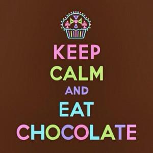File Name : chocolate-colorful-keep-calm-quotes-Favim.com-655084.jpg ...