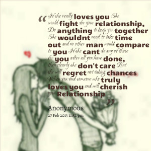 Quotes Picture: if she really loves you she would fight for your ...