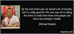 quote-by-the-end-of-last-year-we-solved-a-lot-of-threads-and-it-s ...