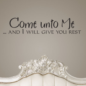 Come Unto Me And I Will Give You Rest Religious Quote Wall Sticker 1