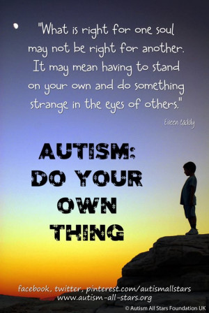 Autism: Do Your Own Thing