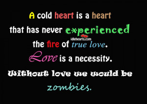 Love Cold Hearted Quote