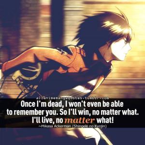 ... : mikasa ackerman, attack on titan, animelife, quote and animegirl