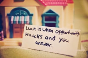 Make your own Luck #quotes