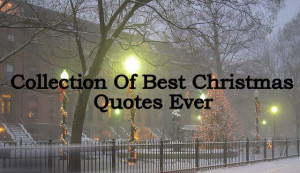 Christmas Quotes Best Ever Top 20 Inspirational, Motivational ...