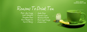 Reasons To Drink Tea Facebook Cover