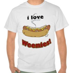 Love Weenies Hot Dogs Shirt