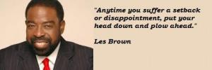Les brown famous quotes 4