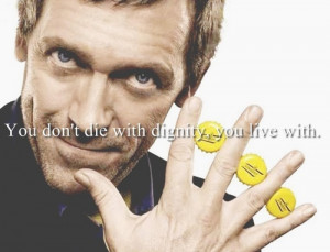... popular tags for this image include: Dr. House, hugh laurie and quotes