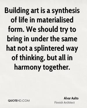 Alvar Aalto Art Quotes