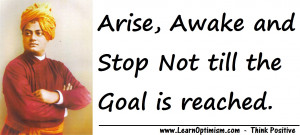 Swami Vivekananda Quote : Arise, Awake And Stop Not Till The Goal Is ...
