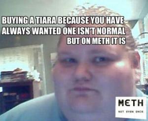 ... meth it is