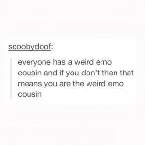 ... emo-cousin.-Are-any-of-you-the-emo-cousin-If-not-tag-whoever-is.-band