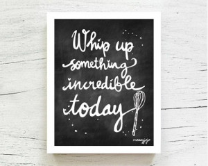 Kitchen art print Inspirational quote Chalkboard Typography Office ...