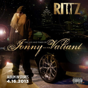 """Here is the artwork for Rittz' upcoming album """"The Life And Times ..."""