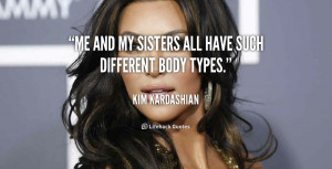 quote-Kim-Kardashian-me-and-my-sisters-all-have-such-193751_1.png
