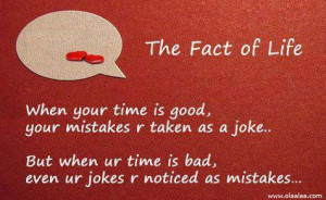 Life Quotes-Thoughts-Good-Bad-Time-Mistakes-Jokes-Great-Best-Nice