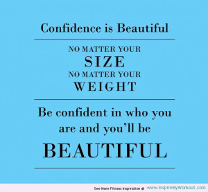 motivational fitness quote about how confidence is beautiful!