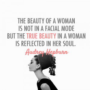 ... But The True Beauty In A Woman Is Reflected In Her Soul - Beauty Quote