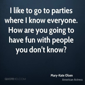 Mary-Kate Olsen Quotes