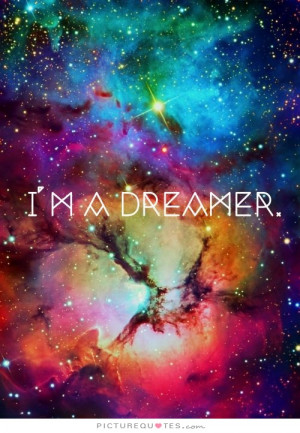 Dreamer Quote   Picture Quotes & Sayings