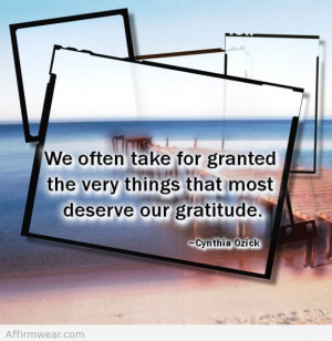 the very things that most deserve our gratitude