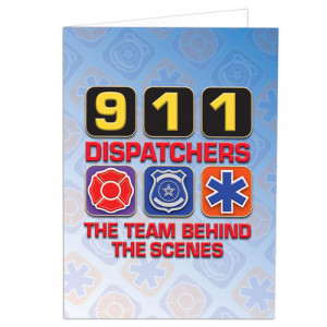 911 Dispatchers The Team Behind The Scenes Greeting Card
