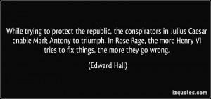 the republic, the conspirators in Julius Caesar enable Mark Antony ...