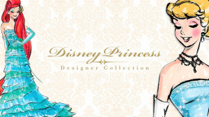 Disney Princess Ariel & Cinderella Designer Disney Princess