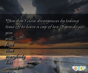 You don't close divergences by taking time off to have a cup of tea ...