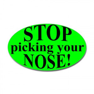 Funny Sayings About Picking Your Nose