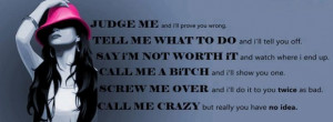 Judge me and ill prove your wrong picture quotes and sayings