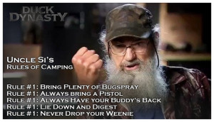 Si-rules of camping… Duck Dynasty Quotes