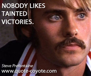 Steve Prefontaine Famous Quotes