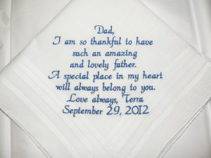 Father of the Bride Wedding Handkerchief Embrodiered Personal saying