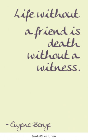 death of a friend quotes inspirational