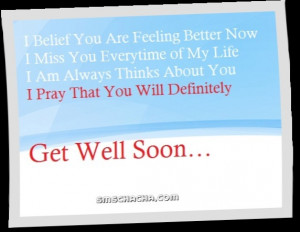 ... Always Thinks About You I Pray That You Will Definitely. Get Well Soon