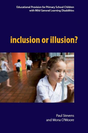 Inclusion or Illusion: Educational Provision for Primary School ...