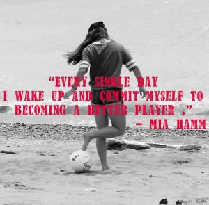 ... 6wiraJIw4Wg/mia-hamm-soccer-quotes-sayings-motivational-inspiring.jpg