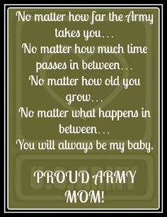 Proud Army Mom! To my Hero, My soldier...My forever BabyGirl Samantha ...