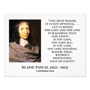 Blaise Pascal Gain Loss Wagering God Exists Quote Personalized Invite