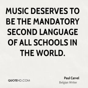 ... to be the mandatory second language of all schools in the world