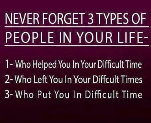 never-forget-three-types-of-people-in-your-life-who-helped-you-in-your ...
