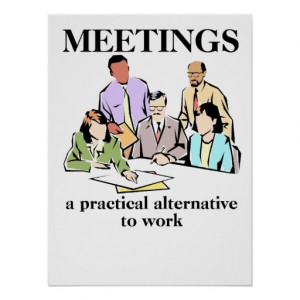 Meetings Office Humour Workplace Funny Print Poste