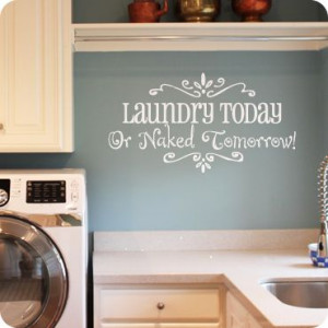 ... Cute Quotes, Laundry Rooms, Paint Colors, Funny Quotes, Utility Room